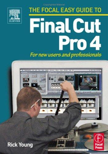 Focal Easy Guide to Final Cut Pro 4