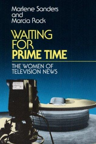 Waiting for prime time by Marlene Sanders