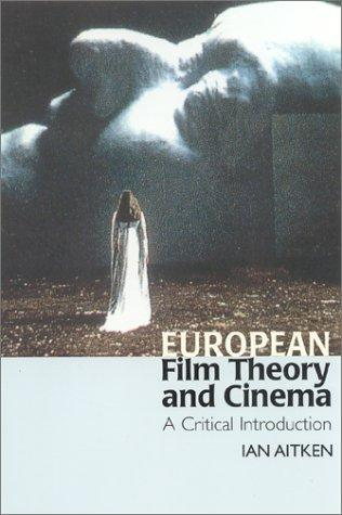 European Film Theory and Cinema