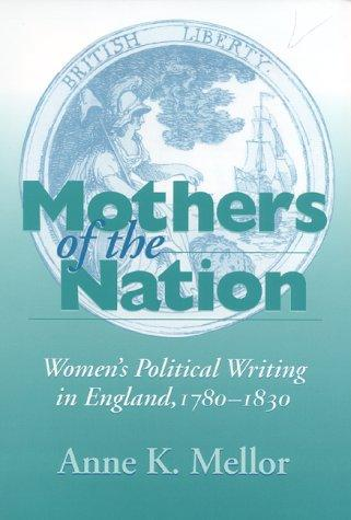 Mothers of the nation by Anne Kostelanetz Mellor
