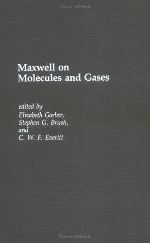 Maxwell on molecules and gases by James Clerk Maxwell