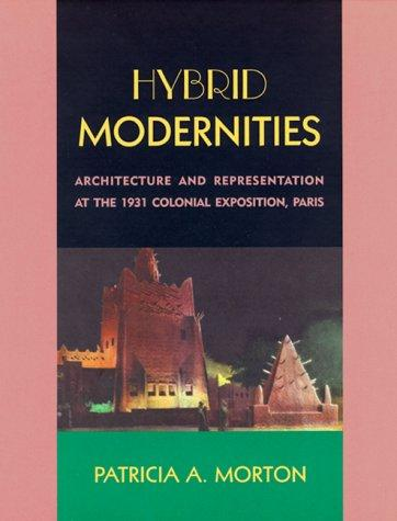 Hybrid Modernities by Patricia A. Morton