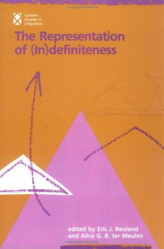 The Representation of (in)definiteness by edited by Eric J. Reuland and Alice G.B. ter Meulen.