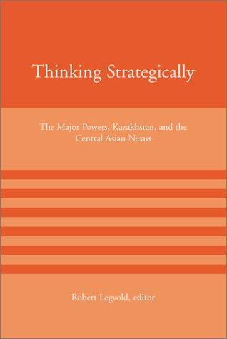 Thinking Strategically by Robert Legvold