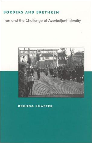 Borders and Brethren by Brenda Shaffer
