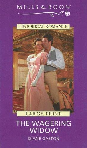 The Wagering Widow (Large Print Mills & Boon Regency Historical) by Diane Gaston