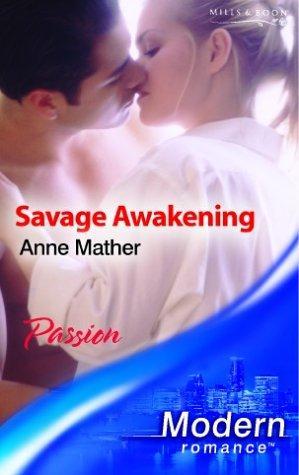 Savage Awakening (Modern Romance)