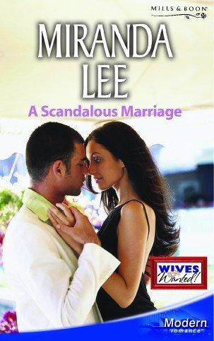 A Scandalous Marriage (Modern Romance)