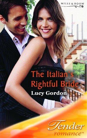 The Italian's Rightful Bride (Tender Romance)