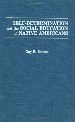 Self-determination and the social education of native Americans