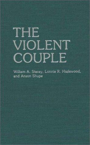The violent couple by William A. Stacey