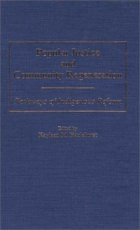 Popular Justice and Community Regeneration by Kayleen M. Hazlehurst