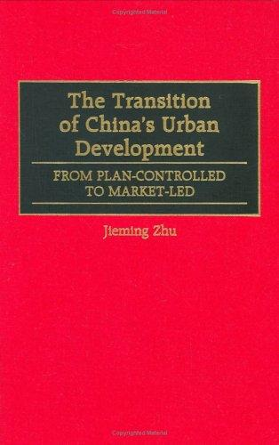 The Transition of China's Urban Development by Jieming Zhu