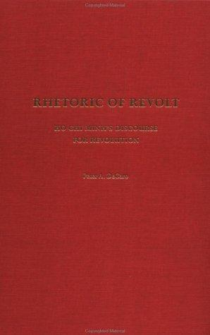 Rhetoric of Revolt by Peter A. DeCaro