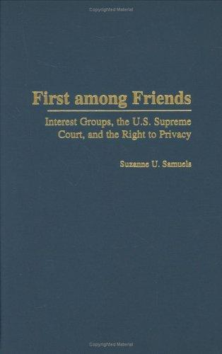 First among Friends by Suzanne U. Samuels