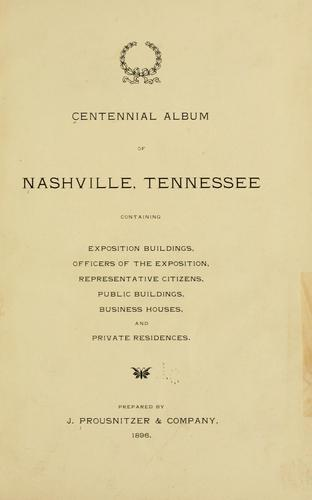 Centennial album of Nashville, Tennessee by