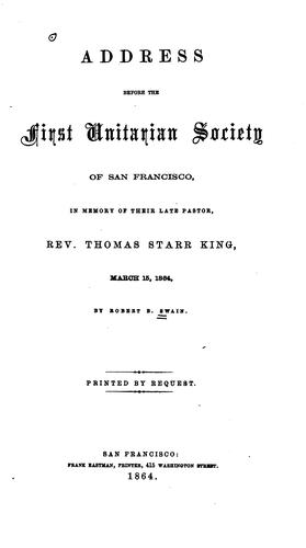 Address before the First Unitarian society of San Francisco by Robert Bunker Swain