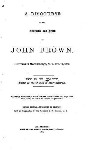 A discourse on the chapter and death of John Brown by Stephen H. Taft