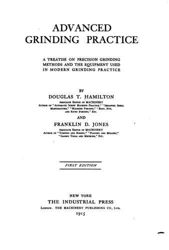 Advanced grinding practice by Hamilton, Douglas T.