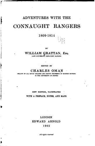 Adventures with the Connaught rangers by Grattan, William Lieut., Connaught rangers