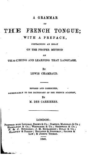A grammar of the French tongue by Louis Chambaud