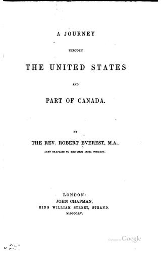 A journey through the United States and part of Canada by Robert Everest