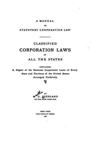 A manual of statutory corporation law by Martha Uboe Overland