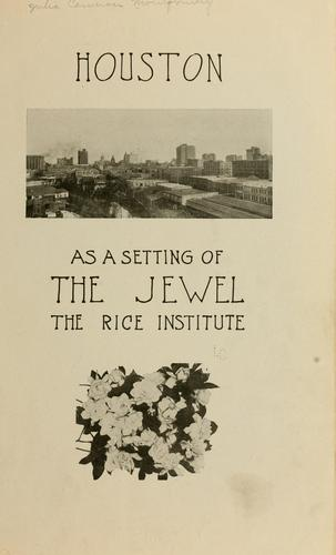 Houston as a setting of the jewel by Montgomery, Julia Cameron