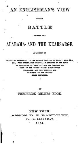An Englishman's view of the battle between the Alabama and the Kearsarge.