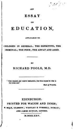 An essay on education, applicable to children in general by Richard Poole