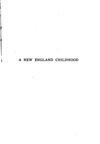 A New England childhood by Fuller, Margaret