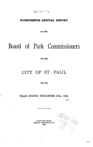 Annual report by St. Paul, Minn. Board of park commissioners