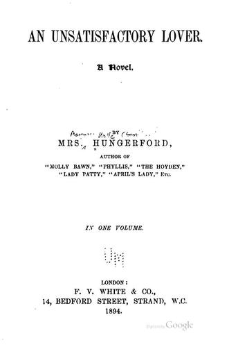 An unsatisfactory lover by Margaret Wolfe Hamilton Hungerford