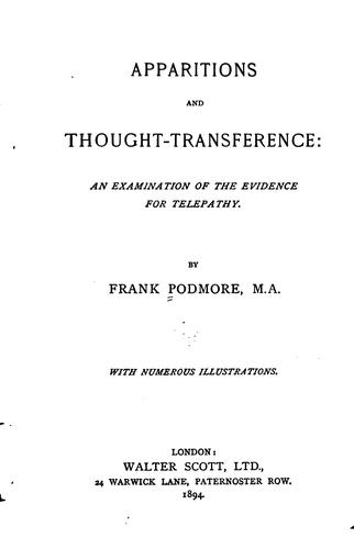 Apparitions and thought-transference by Frank Podmore