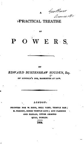 A practical treatise of powers by Edward Burtenshaw Sugden