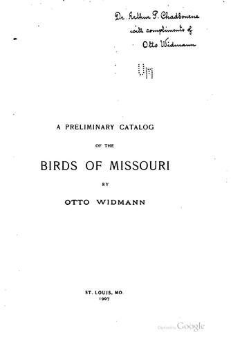 A preliminary catalog of the birds of Missouri by Otto Widmann