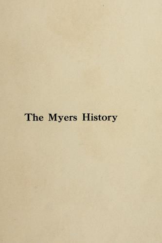 The Myers history by William Scott Myers