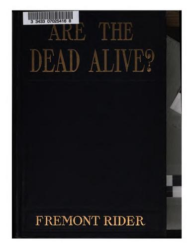Are the dead alive? by Fremont Rider