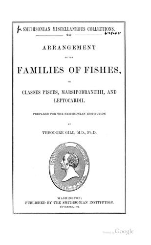 Arrangement of the families of fishes by Theodore Gill