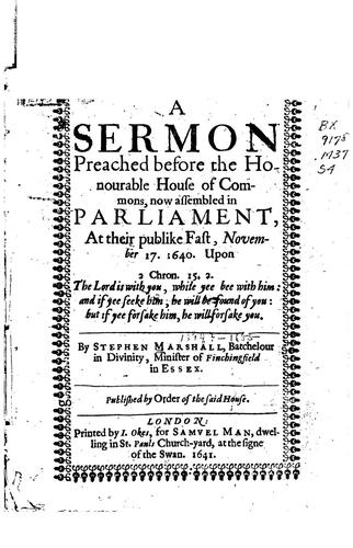 A sermon preached before the Honourable House of commens, now assembled in Parliament by Stephen Marshall