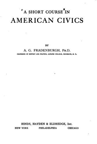 A short course in American civics by A. G. Fradenburgh