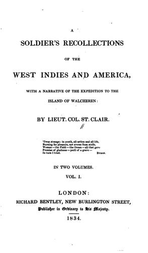 A soldier's recollections of the West Indies and America by Thomas Staunton St. Clair