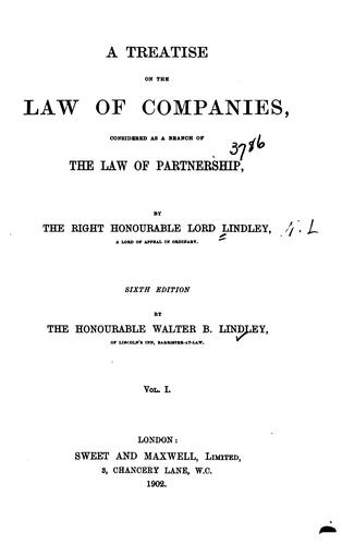 A treatise on the law of companies, considered as a branch of the law of partnership by Lindley, Nathaniel Lindley Baron