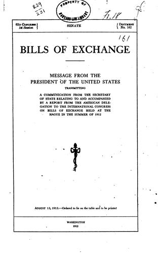 Bills of exchange by United States. Delegation to the International conference on bills of exchange, The Hague, 1912