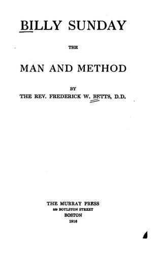 Billy Sunday, the man and method by Frederick William Betts