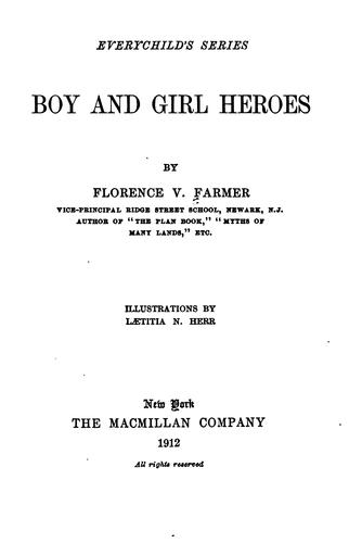 Boy and girl heroes by Florence Virginia Farmer