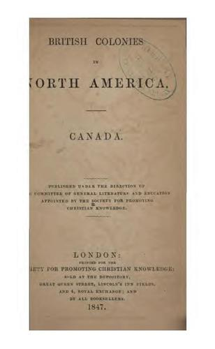 British colonies in North America by Society for promoting Christian knowledge, London