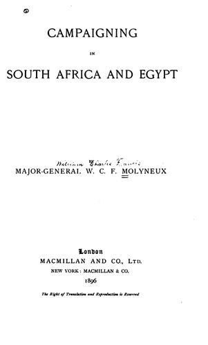 Campaigning South Africa and Egypt by William Charles Francis Molyneux