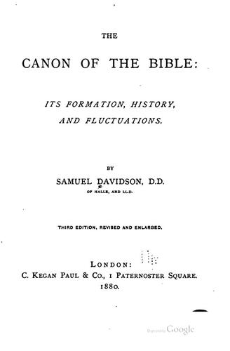 The canon of the Bible by Samuel Davidson