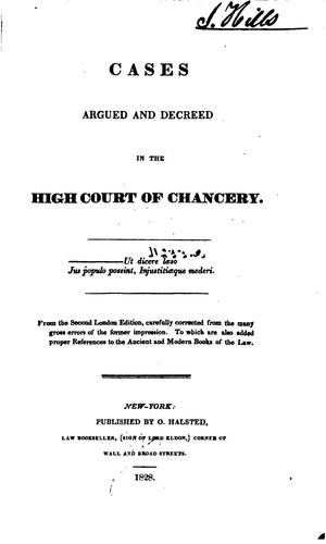 Causes argued and decreed in the High court of chancery [1600-1697] by Great Britain. Court of chancory